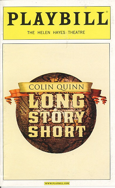 Long Story Short by Colin Quinn (Oct 2010) by Colin Quinn - Helen Hayes Theatre