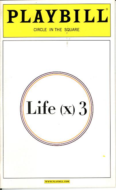Life (x) 3 (Apr 2003 Play) Helen Hunt, John Turturro, Brent Spiner, Linda Emond Circle in the Square