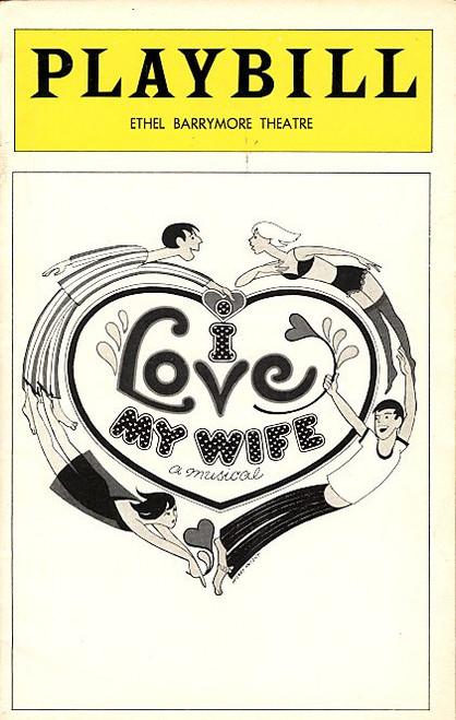 I Love My Wife (Jul 1977 Musical) Ilene Graff, Joanna Gleason Ethel Barrymore Theatre