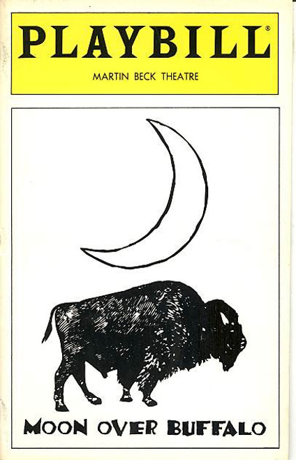 Moon Over Buffalo by Ken Ludwig (Jan 1996) Carol Burnett, Philip Bosco, Randy Graff, Dennis Ryan Martin Beck Theatre