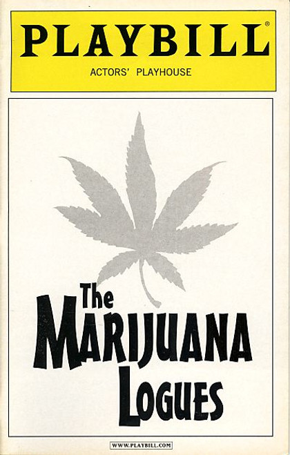 The Marijuana Logues (April 2004) Written and Performed by Arj Barker, Doug Benson - Actors Playhouse