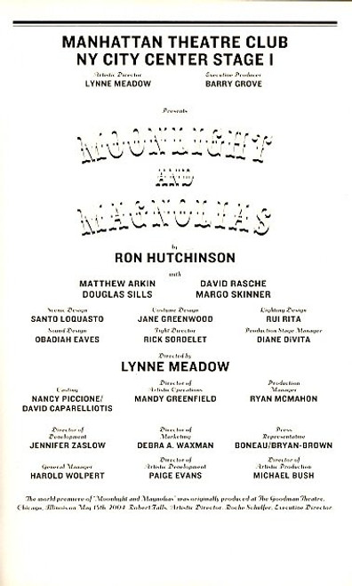 Moonlight and Magnolias ( Mar 2005) Matthew Arkin, David Rasche, Douglas Sills- City Center Stage 1