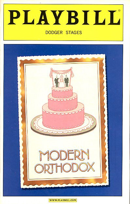 Modern Orthodox by Daniel Goldfarb (Nov 2004) Craig Bierko, Molly Ringwald - Dodger Stages