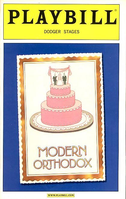 Modern Orthodox by Daniel Goldfarb (Nov 2004) Craig Bierko, Molly Ringwald - Dodger Stages