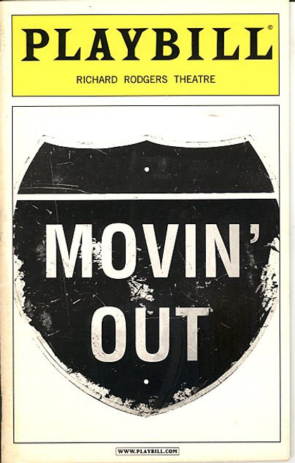 Movin' Out (Sept 2003) John Selya, Elizabeth Parkinson, Keith Roberts, Ashley Tuttle Richard Rodgers Theatre Movin' Out is a jukebox musical featuring the songs of Billy Joel.