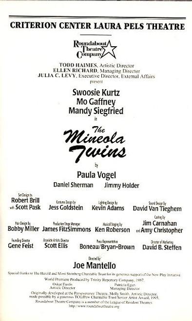 The Mineola Twins (Mar 1999) Swoosie Kurtz, Mo Gaffney, Mandy Siegfried Laura Pels Theatre