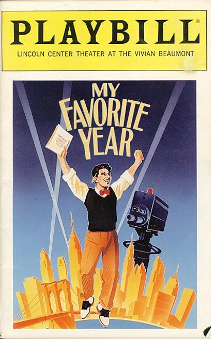 My Favorite Year (Jan 1993) Tim Curry, Robert Ashford, My Favorite Year (Jan 1993) Lincoln Center at Vivian Beaumont