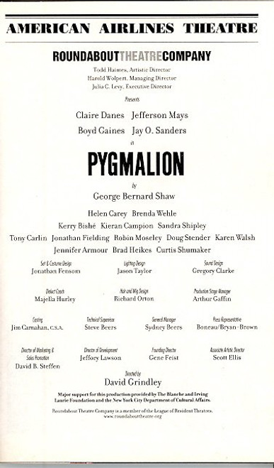 Pygmalion (Oct 2007) OBC Claire Danes, Jefferson, Boyd Gaines, Jay O Sanders, Helen Carey - American Airlines Theatre