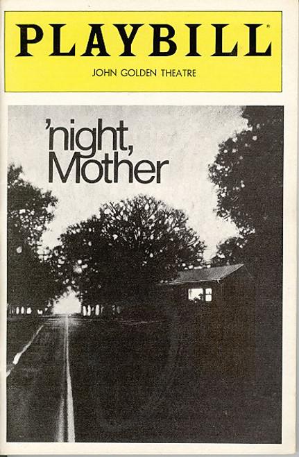 Night, Mother (Jun 1983) Kathy Bates, Anne Pitoniak - John Golden Theatre