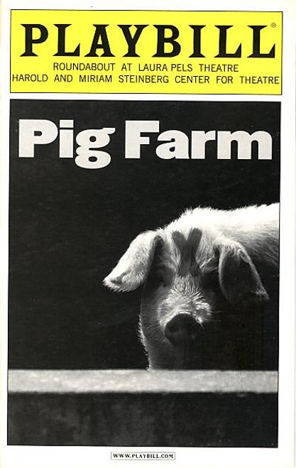 Pig Farm (Jun 2006) John Ellison Conlee, Katie Finneran Laura Pels Theatre
