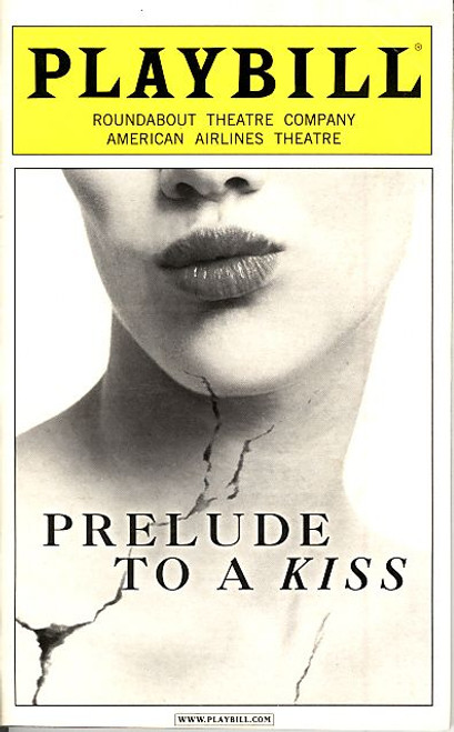 Prelude to a Kiss (Apr 2007) John Mahoney - Annie Parisse American Airlines Theatre
