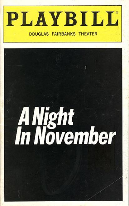 A Night in November (Sept 1998) Dan Gordon by Marie Jones Douglas Fairbanks Theatre