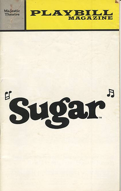Sugar (Nov 1972) Robert Morse, Tony Roberts, Cyril Ritchard Majestic Theatre