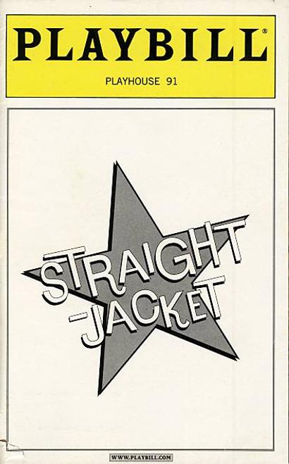 Straight Jacket (Jun 2000) Ron Mathews, Paul Michael Valley, Jackie Hoffman Carrie Preston - Playhouse 91