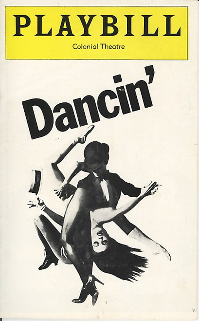 Dancin' (Feb 1978)  by Bob Fosse Out of Town Preview - Colonial Theatre Boston
