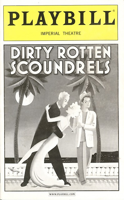 Dirty Rotten Scoundrels (July 2006)  Keith Carradine, Brian-Darcy-James – Imperial Theatre