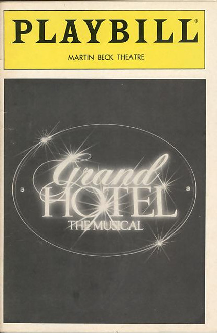 Grand Hotel (Apr 1991 Musical)   David Jackson, Hal Robinson, Rene Ceballos Martin Beck Theatre