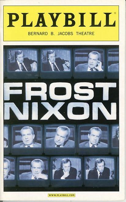 Frost Nixon (May 2007) Frank Langella, Michael Sheen Bernard B Jacobs Theatre