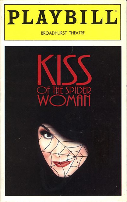 Kiss of the Spider Woman (Aug 1993) Chita Rivera, Brent Carver, Anthony Crivello Broadhurst Theatre