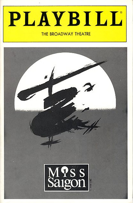 Miss Saigon (May 1992) Frances Ruitvivar, Leila Florentino, Sean McDermott, Alton F White Broadway Theatre