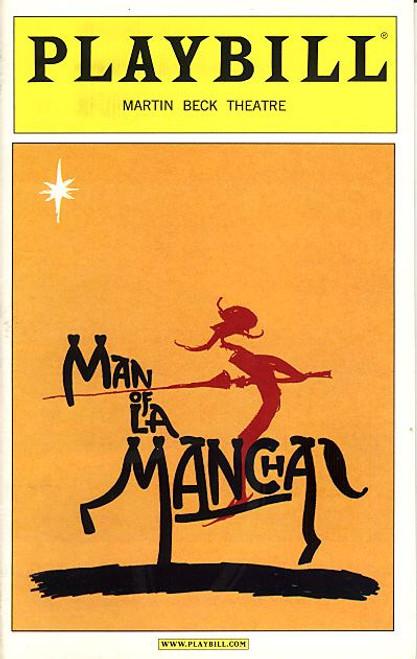 Man of La Mancha (Nov 2002) Brian Stokes Mitchell,  Mary Elizabeth Mastrantonio, Ernie Sabella Martin Beck Theatre