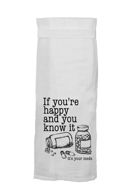 Twisted Wares If You're Happy and You Know It Hang Tight Towel