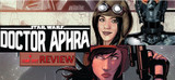 May The Fourth Be With You - Doctor Aphra
