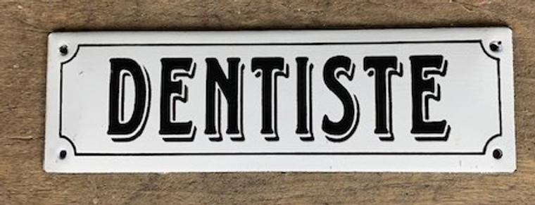 "French Enamel Metal Sign ""Dentiste"""