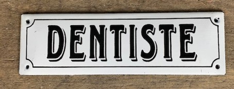 "French Enamel Metal Sign ""Dentiste"""