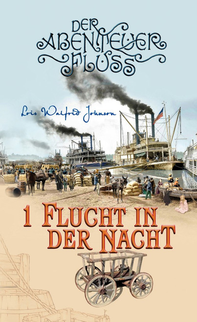 Der Abenteuer Fluss 1: Flucht in der Nacht, Escape during the Night