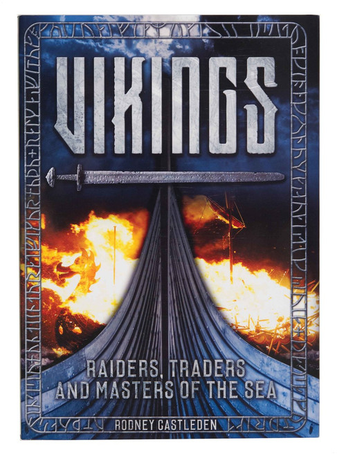 Vikings: Raiders, Traders, and Masters of the Sea
