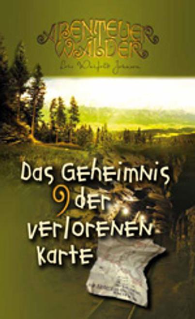 Die Abenteuerwälder #9: Das Geheimnis der verlorenen Karte (The Mystery of the Lost Map)