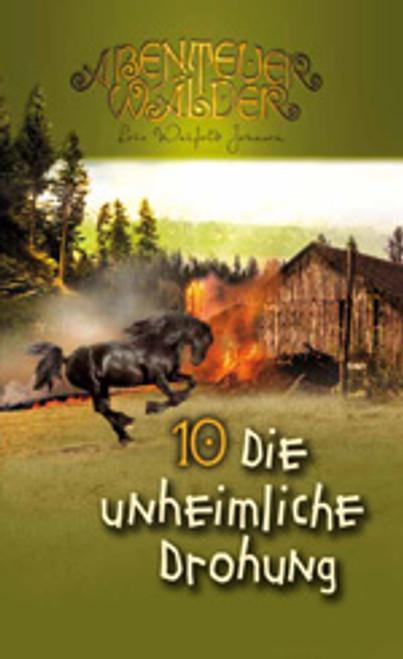Die Abenteuerwälder #10: Die unheimliche Drohung (The Scary Threat)