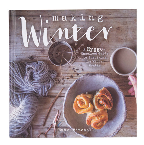 Making Winter - A Hygge Inspired Guide