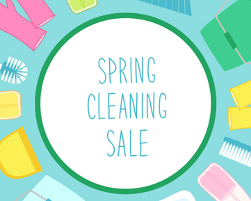 Spring Cleaning Sale now thru March 24th.