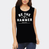 Women's Be The Hammer Muscle Tee