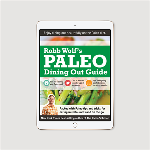 Robb Wolf's Paleo Dining Out Guide - e-book