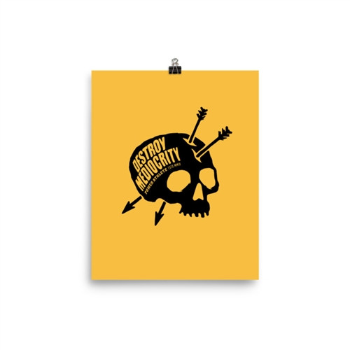 Destroy Mediocrity Poster - Various Sizes