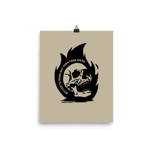 Burn Out Poster - Various Sizes