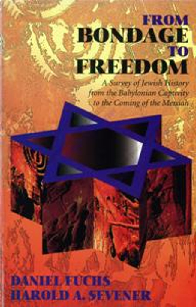 From Bondage to Freedom (softcover)
