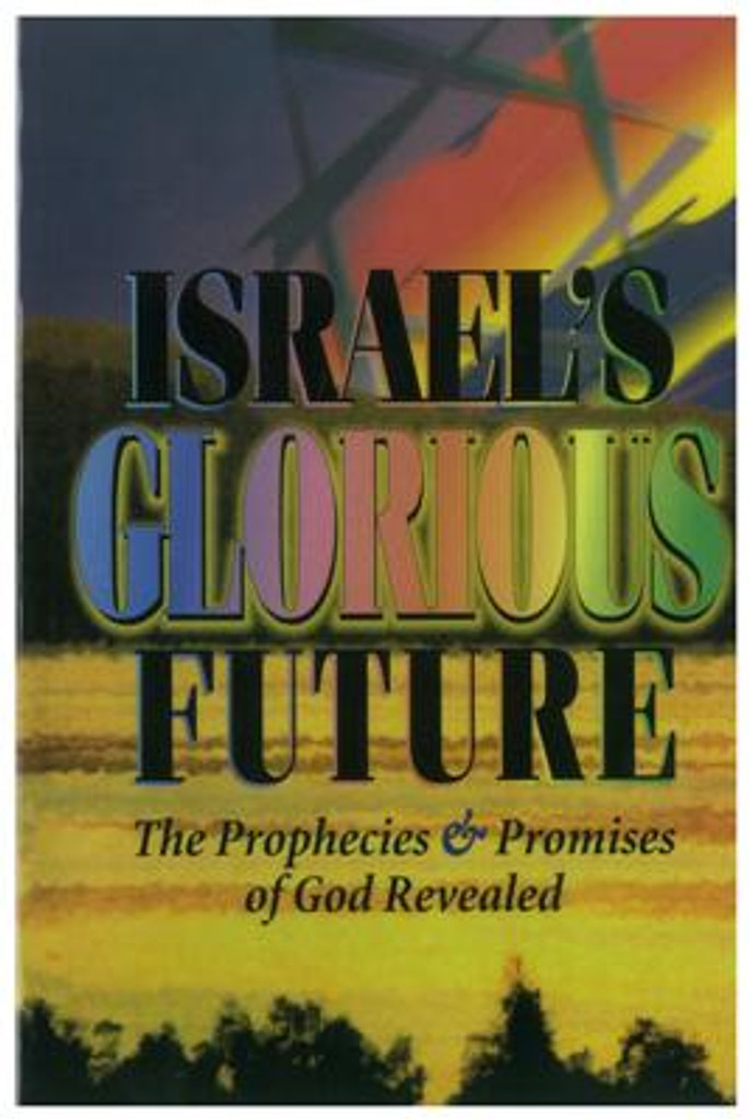 Israel's Glorious Future (softcover)