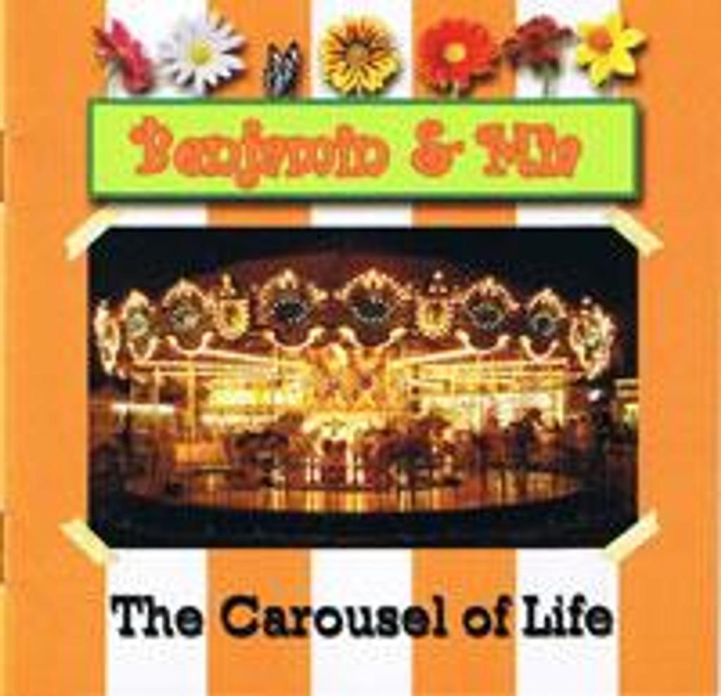 The Carousel of Life - CD (Benjamin & Mia)