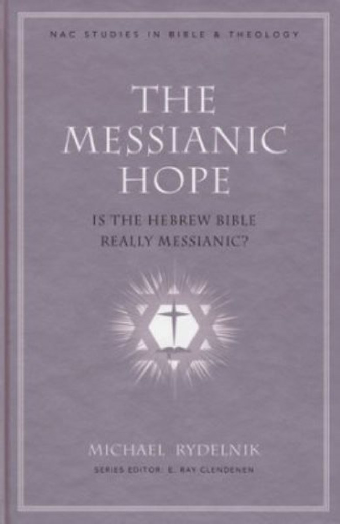The Messianic Hope (Hard Copy)