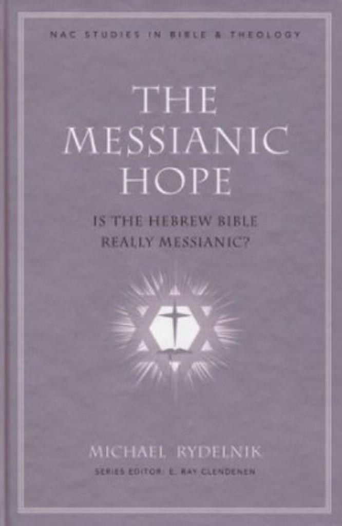 The Messianic Hope (hardcover)