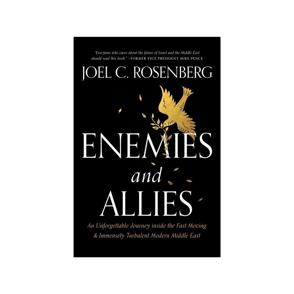 Enemies and Allies by Joel C. Rosenberg