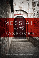 Messiah in the Passover (soft cover)