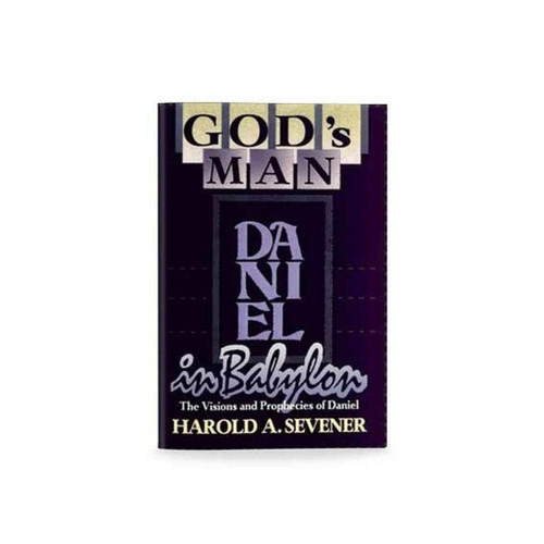Daniel: God's Man in Babylon (softcover)