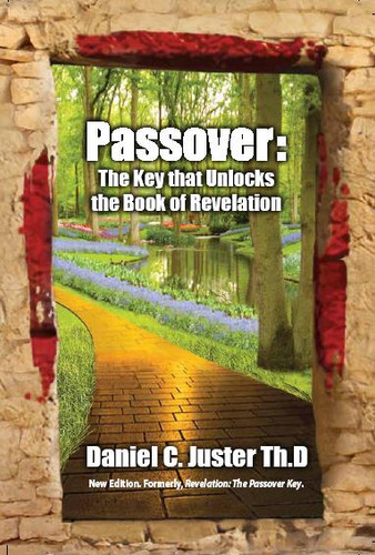 Passover: The Key That Unlocks Book of Revelation (softcover)
