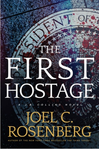 The First Hostage (hardcover)
