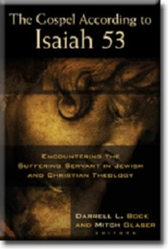 The Gospel According to Isaiah 53 (softcover)